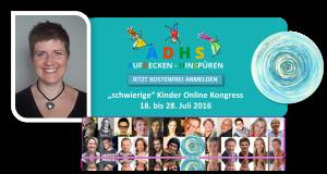 """""""Schwierige Kinder"""" Online-Kongress 2016"""